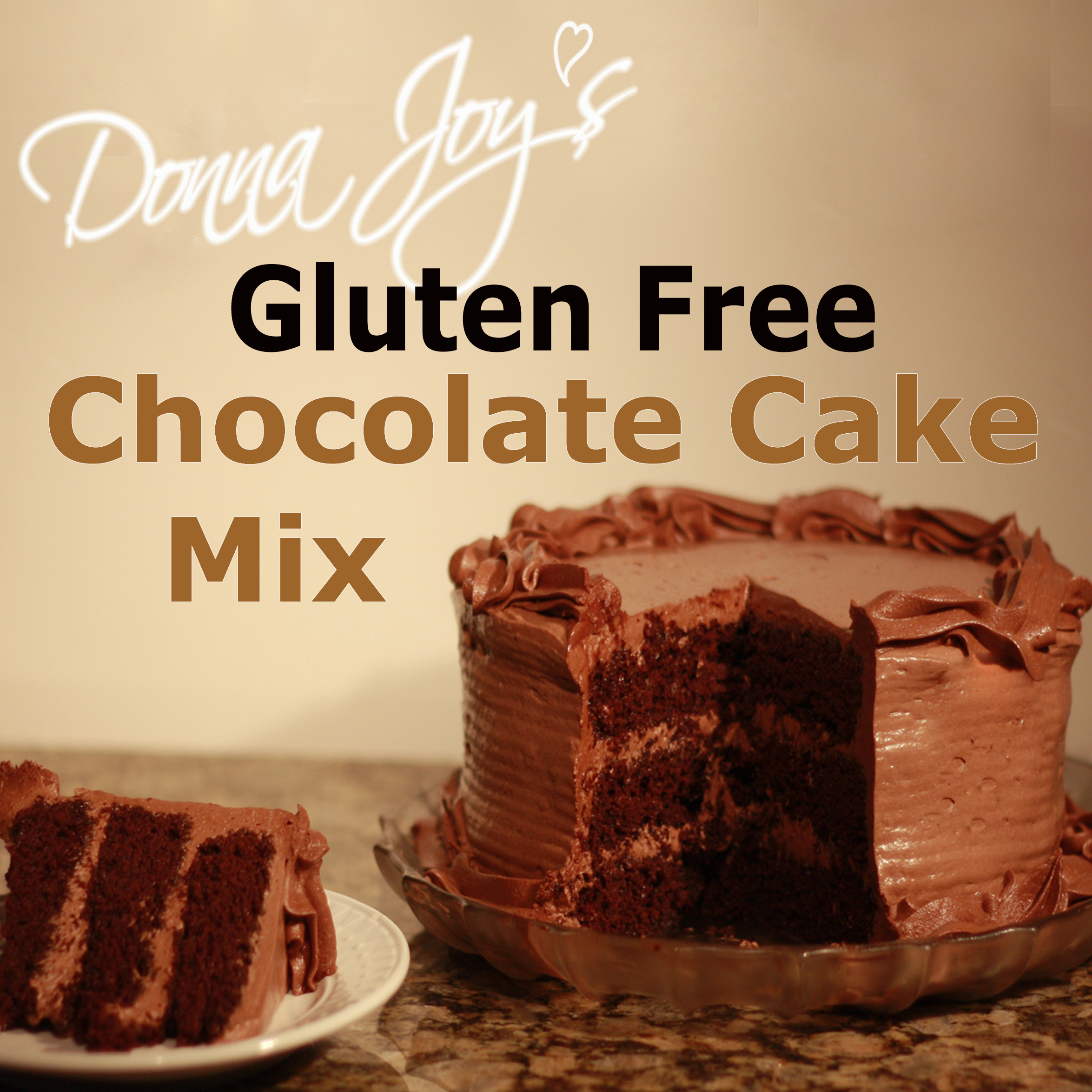 Gluten Free Chocolate Cake Mix | Donna Joy\'s Sedona Sweet Arts