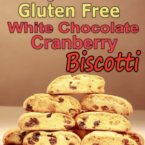 Biscotti, GLUTEN FREE White Chocolate Cranberry Bulk pack 8 count, 8.5 oz