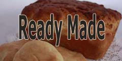 Ready Made (to eat)